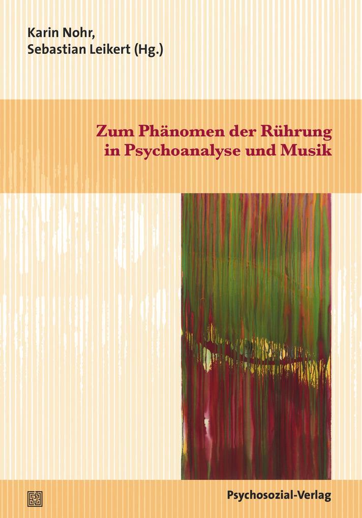 Zum Phänomen der Rührung in Psychoanalyse und M...