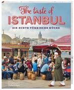 The Taste of Istanbul - Die echte türkische Küche