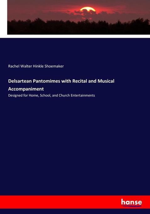 Delsartean Pantomimes with Recital and Musical ...