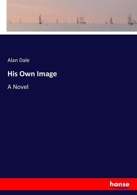 His Own Image als Buch von Alan Dale