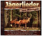 Jägerlieder zum Mitsingen
