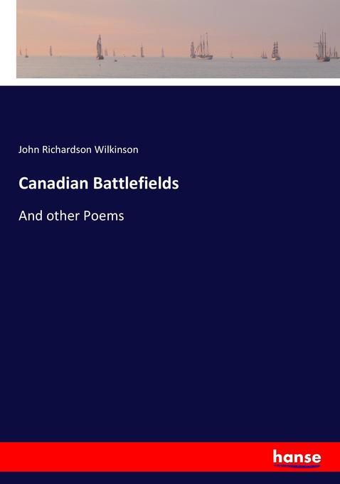 Canadian Battlefields als Buch von John Richard...