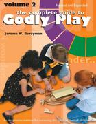 The Complete Guide to Godly Play: Revised and Expanded: Volume 2