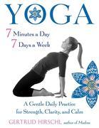 Yoga - 7 Minutes a Day, 7 Days a Week
