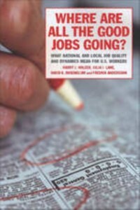 Where Are All the Good Jobs Going? als eBook Do...