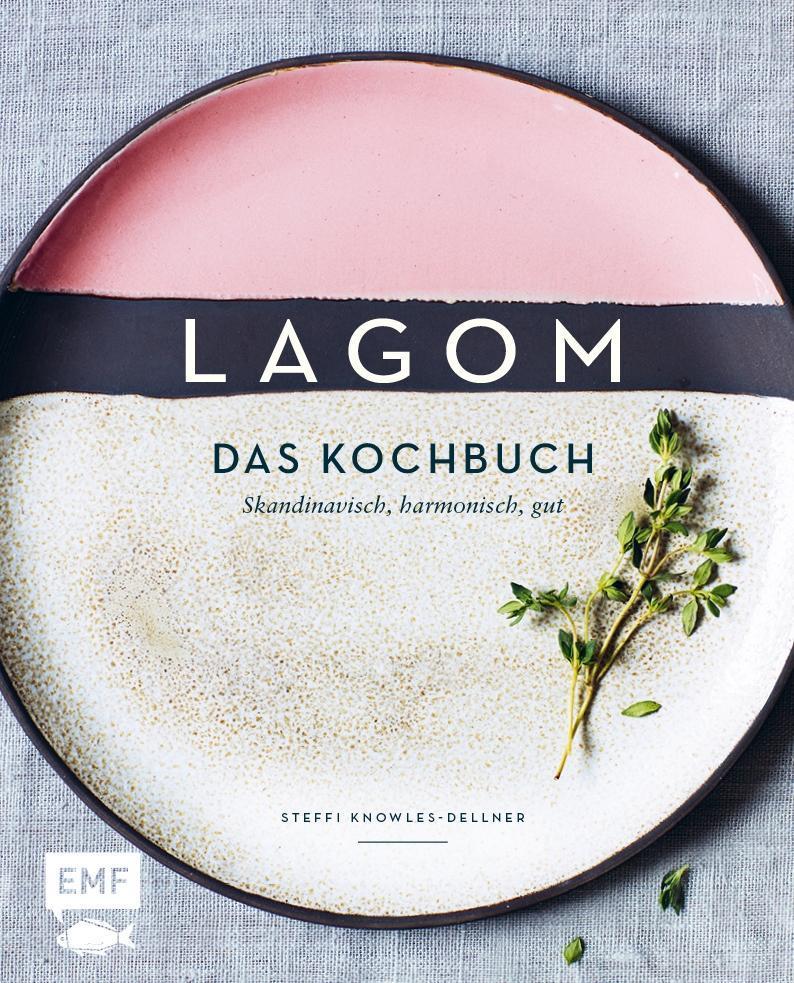 Lagom - Das Kochbuch als Buch von Steffi Knowle...