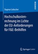 Hochschulkostenrechnung im Lichte der EU-Anforderungen für F&E-Beihilfen