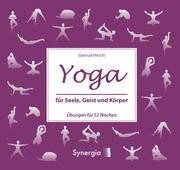 Yoga für Seele, Geist und Körper
