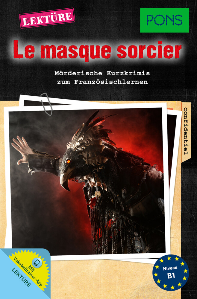 PONS Lektüre Le masque sorcier. Mit Vokabeltrai...