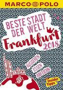 MARCO POLO Beste Stadt der Welt - Frankfurt 2018 (MARCO POLO Cityguides)