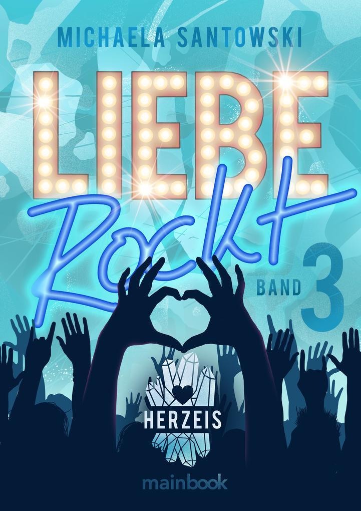 Liebe rockt! Band 3: Herzeis als eBook
