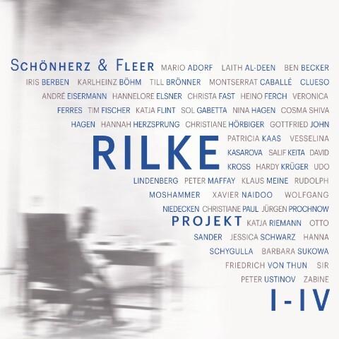 Rilke Projekt I-IV: Bis an alle Sterne / In meinem wilden Herzen / Überfließende Himmel / Weltenweiter Wandrer (Ungekürzt) als Hörbuch Download