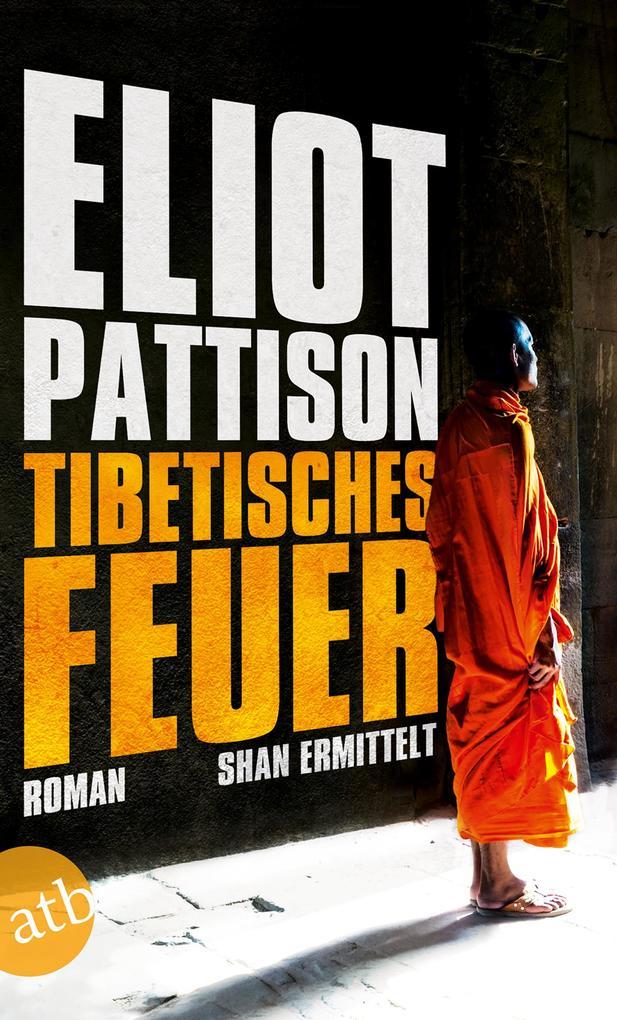 Tibetisches Feuer als Taschenbuch
