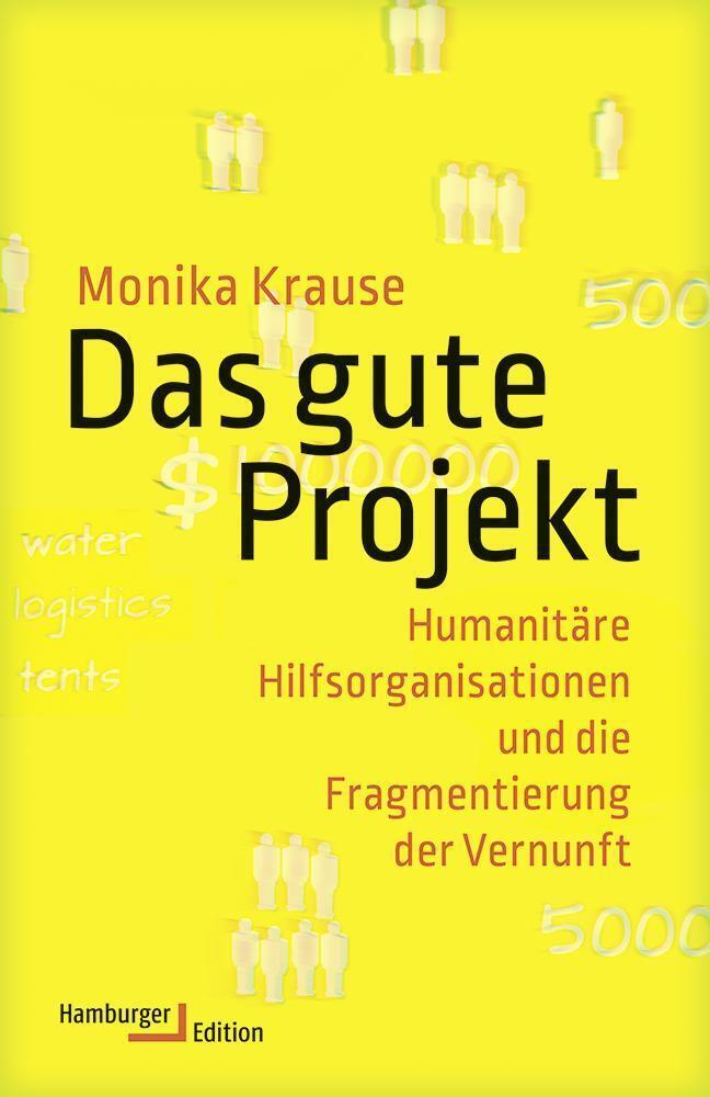 Das gute Projekt als Buch von Monika Krause