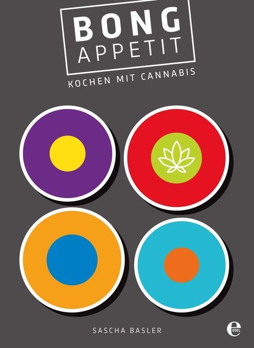 Bong Appetit als Buch von Sascha Basler