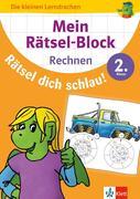 Mein Rätsel-Block Rätsel dich schlau!n Rechnen 2. Klasse