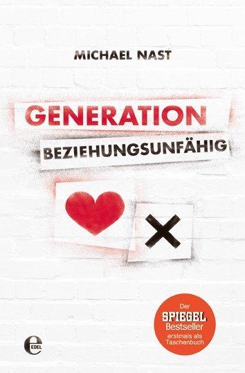 Generation Beziehungsunfähig als Buch (gebunden)