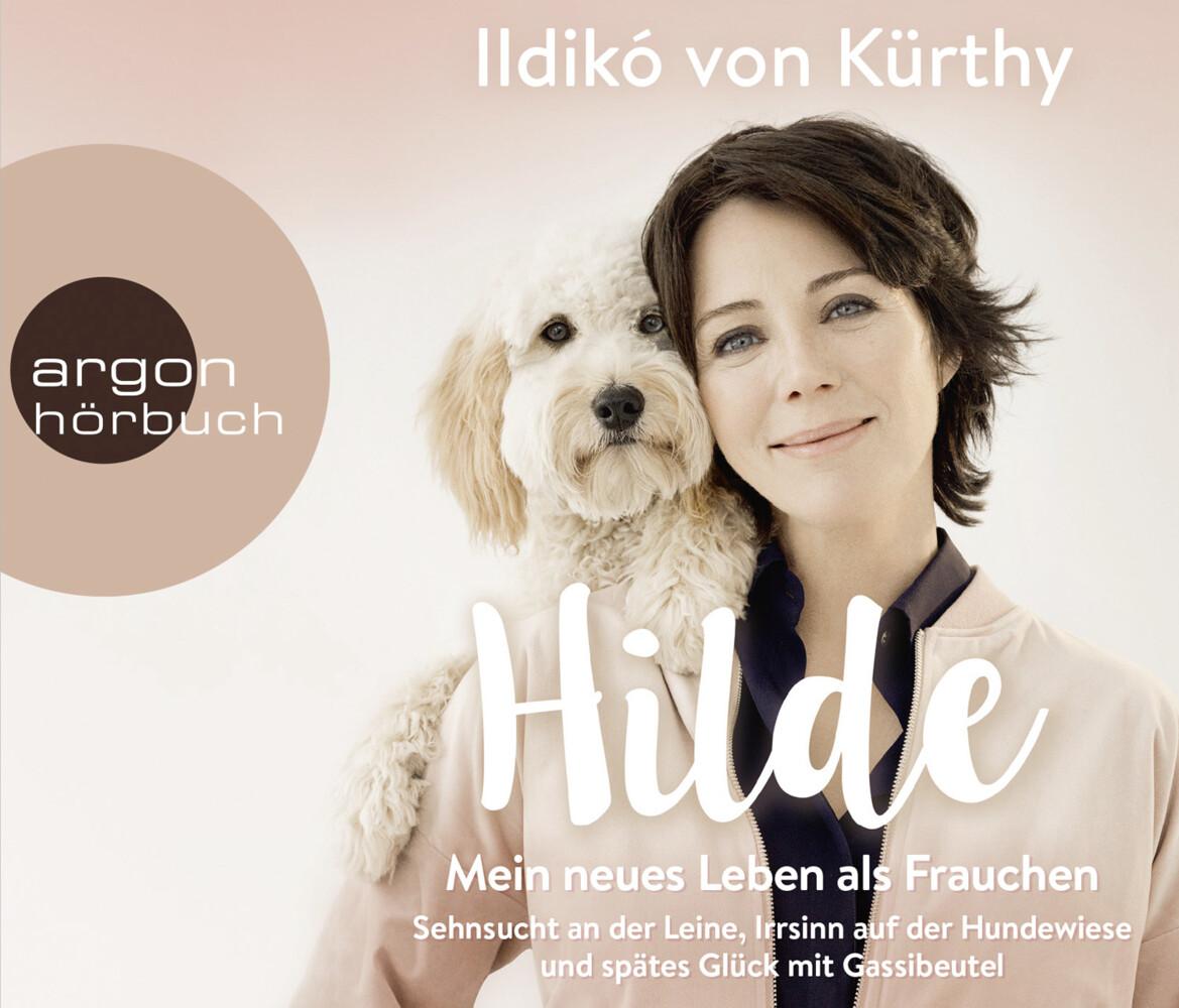 Hilde - Mein neues Leben als Frauchen als Hörbuch