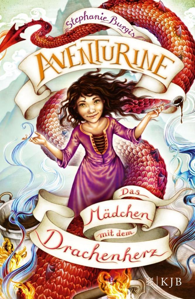 Aventurine - Das Mädchen mit dem Drachenherz als Buch