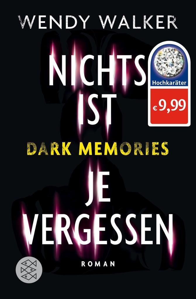 Dark Memories - Nichts ist je vergessen als Taschenbuch