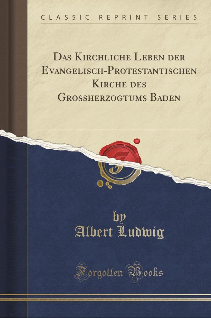 Das Kirchliche Leben der Evangelisch-Protestant...