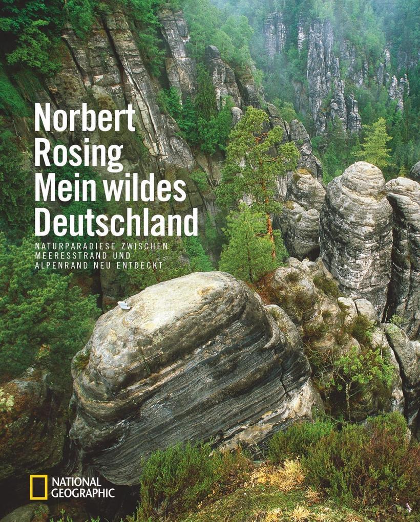 Mein wildes Deutschland als Buch von Norbert Ro...