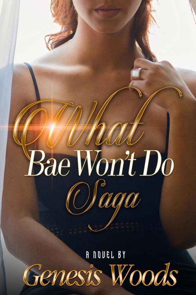 What Bae Won´t Do Saga als eBook Download von G...