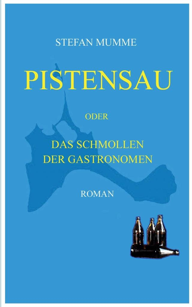 Pistensau als eBook Download von Stefan Mumme