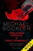 Tödlicher Tartufo + Vino Criminale