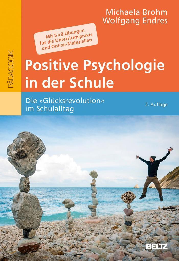Positive Psychologie in der Schule als Buch von...