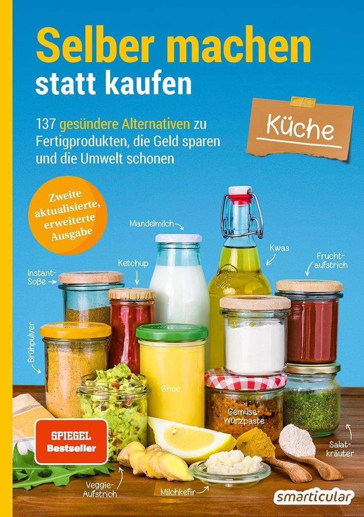 Selber machen statt kaufen - Küche als Taschenbuch