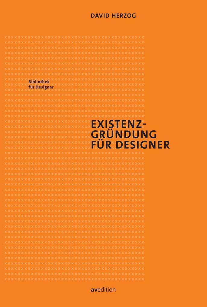 Existenzgründung für Designer als Buch
