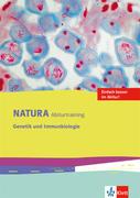 Natura Biologie Oberstufe. Arbeitsheft Abitur-Training Genetik und Immunbiologie. Ausgabe ab 2016