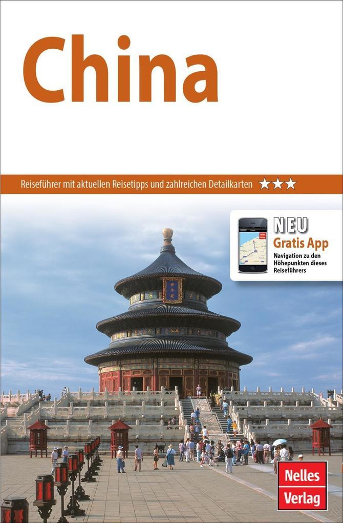 Nelles Guide China als Buch von