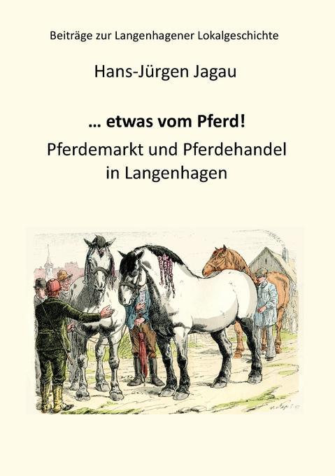 ... etwas vom Pferd! als Buch von Hans-Jürgen J...