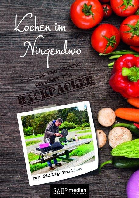 Kochen im Nirgendwo als Buch von Philip Raillon