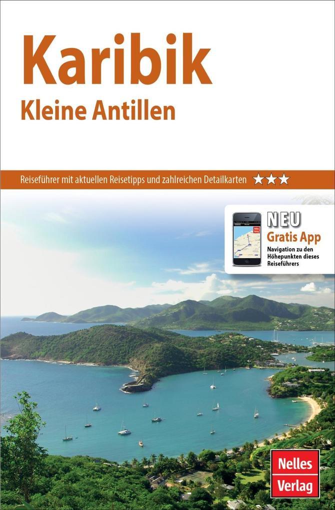 Nelles Guide Karibik: Kleine Antillen als Buch