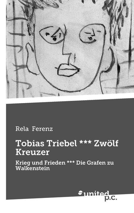 Tobias Triebel *** Zwölf Kreuzer als Buch von R...