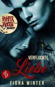 Vampirjägerin inkognito: Verfluchte Liebe (Liebesroman, Romantasy, Chick-lit)