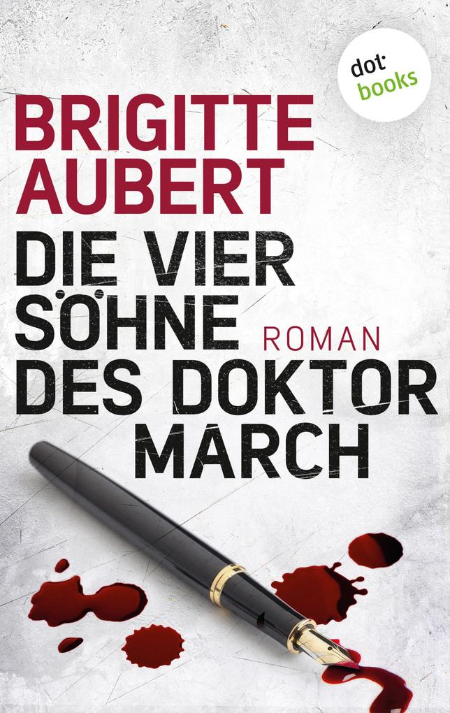 Die vier Söhne des Doktor March als eBook