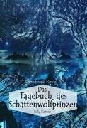 Das Tagebuch des Schattenwolfprinzen