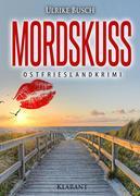 Mordskuss. Ostfrieslandkrimi
