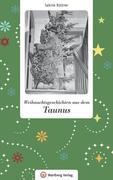 Weihnachtsgeschichten aus dem Taunus