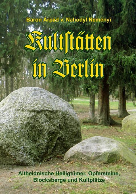 Kultstätten in Berlin als Buch von