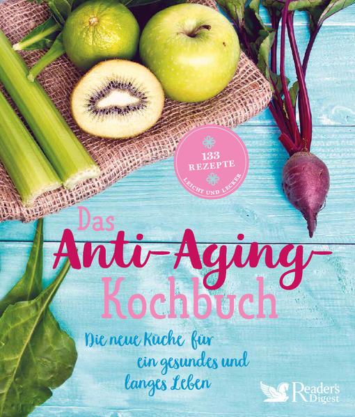 Das Anti-Aging-Kochbuch als Buch