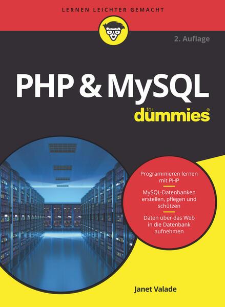 PHP & MySQL für Dummies als Buch von Janet Valade