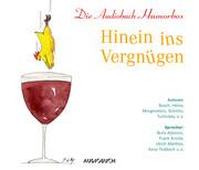 Hinein ins Vergnügen, 3 Audio-CDs