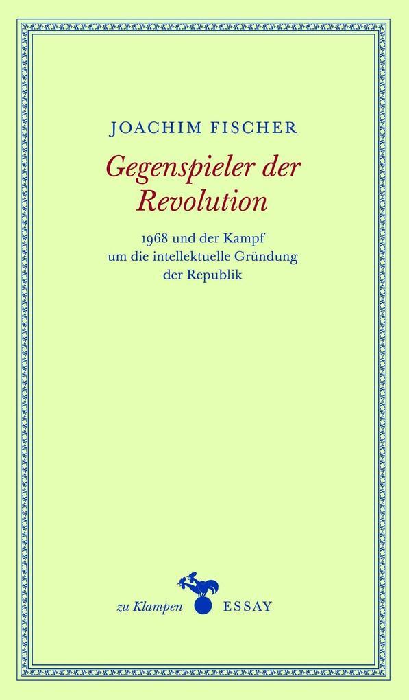 Gegenspieler der Revolution als Buch