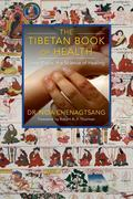 The Tibetan Book of Health