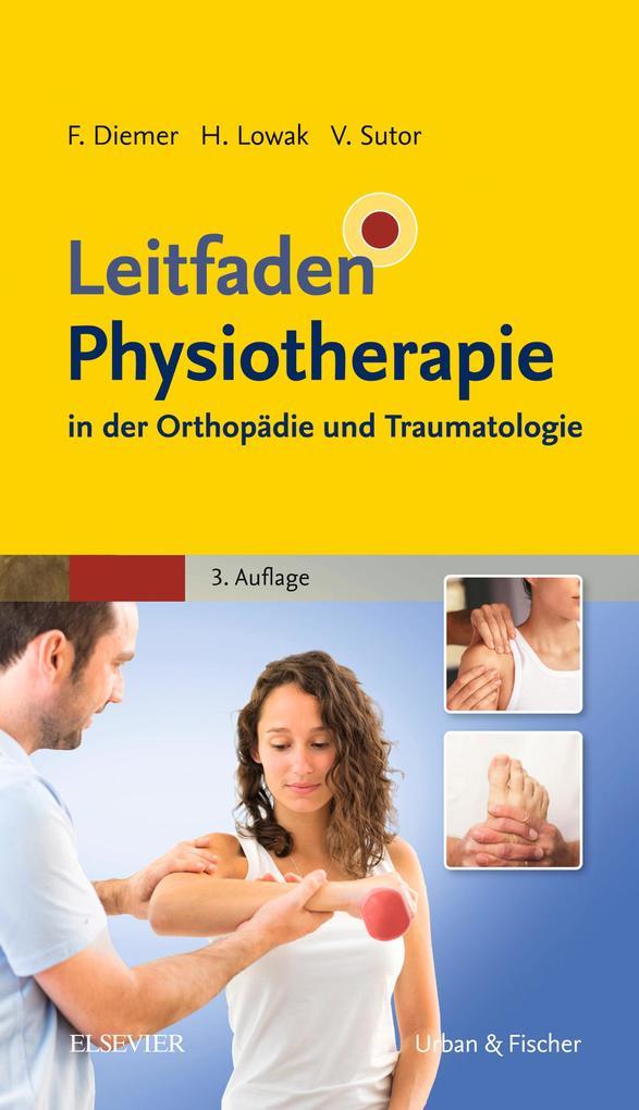 Leitfaden Physiotherapie in der Orthopadie und ...